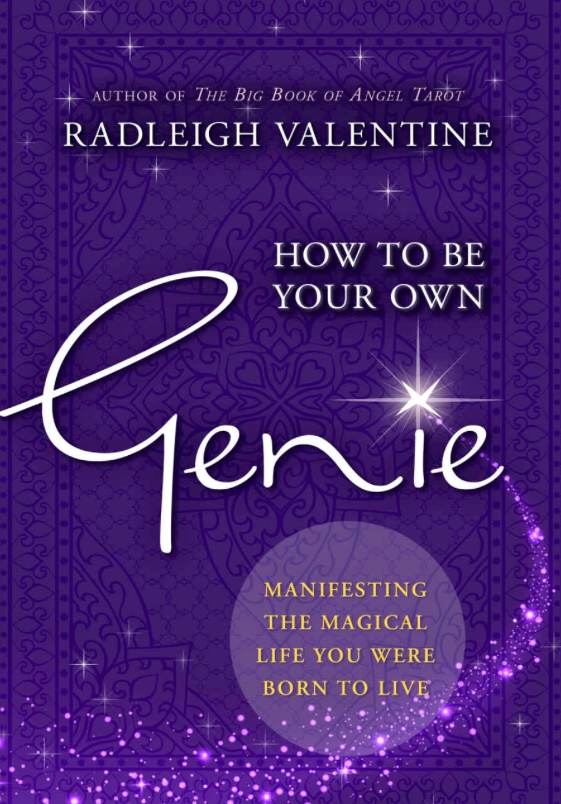 How to be your own Genie book by Radleigh Valentine