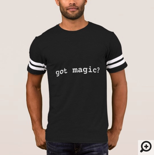 Cool magic shirt available in my Zazzle shop.
