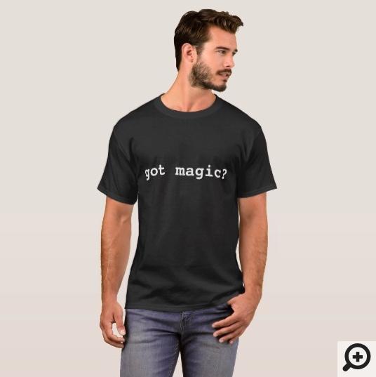 got magic shirt for kids and men